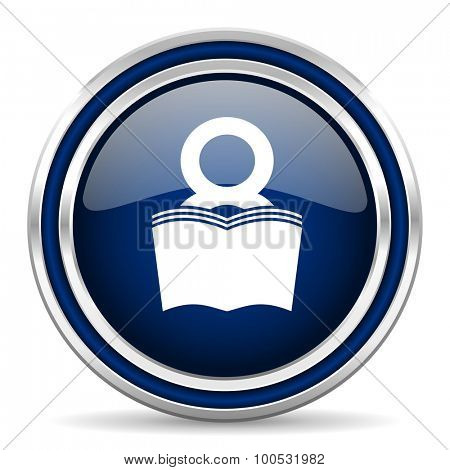 book blue glossy web icon modern computer design with double metallic silver border on white background with shadow for web and mobile app round internet button for business usage