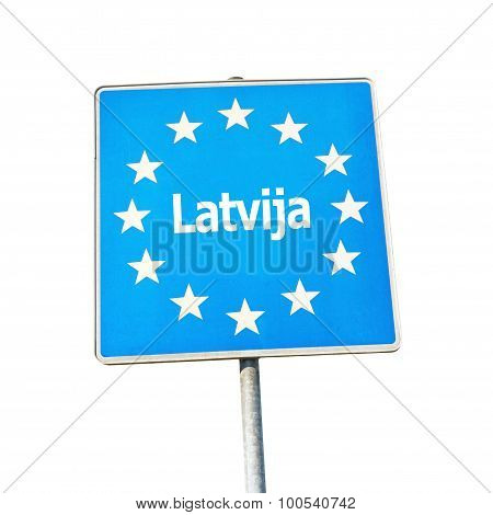 Border Sign Of Latvia, Europe