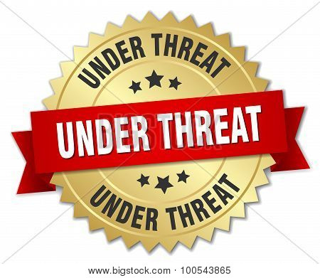 Under Threat 3D Gold Badge With Red Ribbon