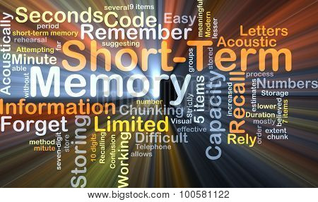 Background concept wordcloud illustration of short-term memory glowing light