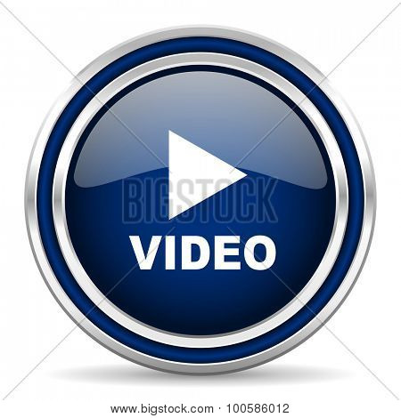 video blue glossy web icon modern computer design with double metallic silver border on white background with shadow for web and mobile app round internet button for business usage