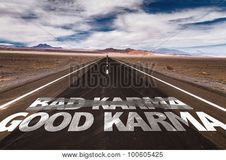 Bad/Good Karma written on desert road
