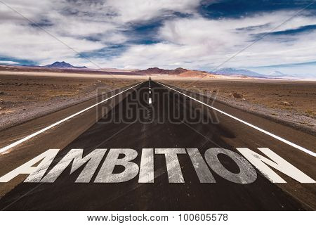 Ambition written on desert road