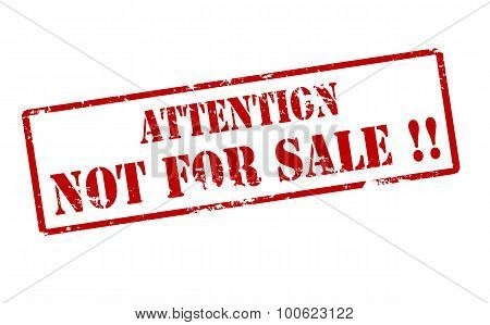 Attention Not For Sale