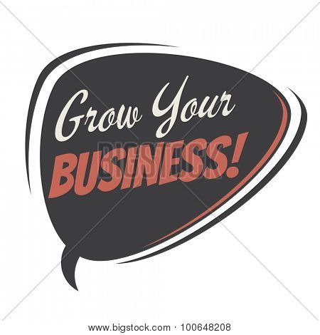 grow your business retro speech balloon