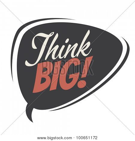 think big retro speech balloon