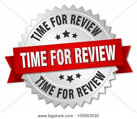 Time For Review 3D Silver Badge With Red Ribbon