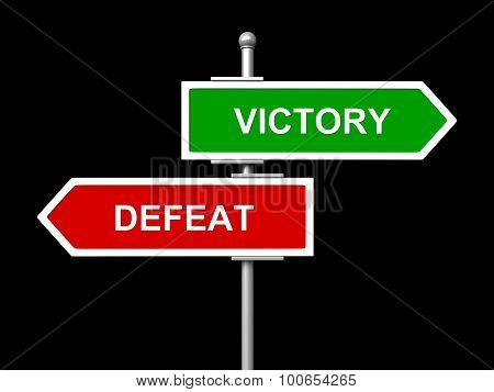 Victory And Defeat Road Signs