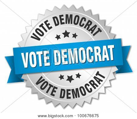 Vote Democrat 3D Silver Badge With Blue Ribbon
