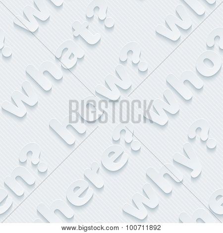 Question words walpaper. 3d seamless background. Vector EPS10.
