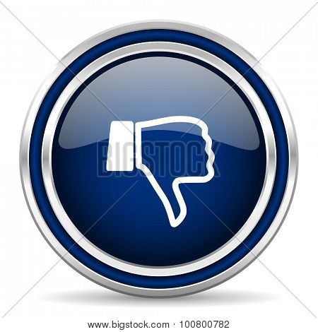 dislike blue glossy web icon modern computer design with double metallic silver border on white background with shadow for web and mobile app round internet button for business usage
