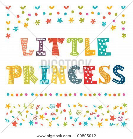 Little Princess. Cute Greeting Card For Little Girl