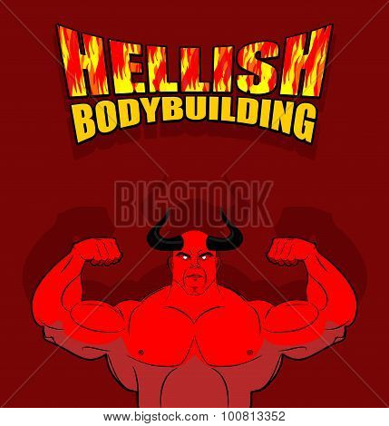 Hellish Bodybuilding. Satan With Big Muscles. Fitness In Hell. Strongman From The Underworld. Vector