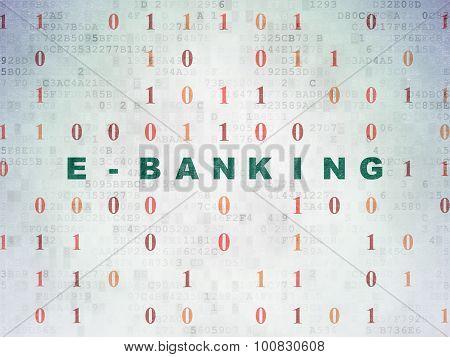 Finance concept: E-Banking on Digital Paper background