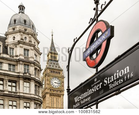 London Underground Sign And Big Ben