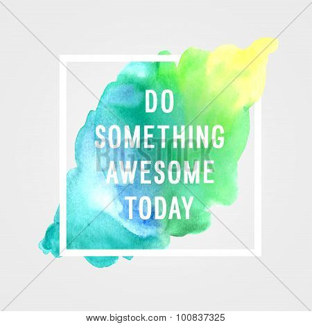 "Motivation Poster ""do Somethings""."