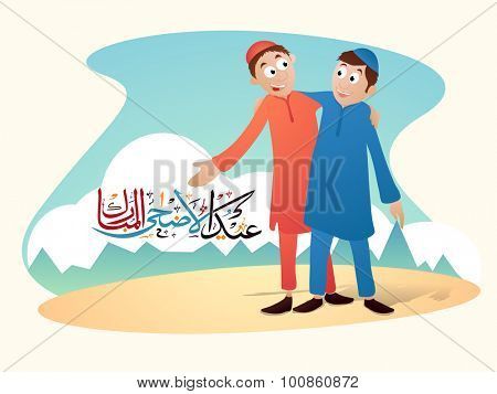 Colorful arabic calligraphy text Eid-Ul-Adha Mubarak with illustration of islamic boys celebration and giving wishes to each other on occasion of muslim community festival of sacrifice.