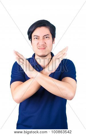 Asian Young Man Pumped Up, Making X Sign Shape With His Arms And Hands.isolated On White Background.