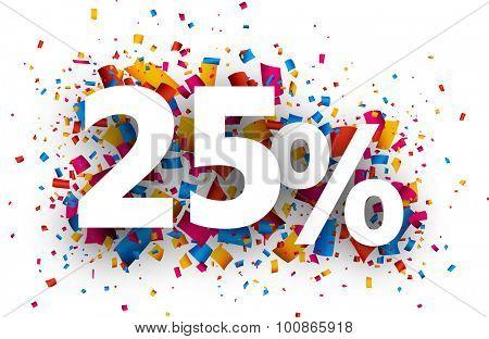 25% sale sign with colour confetti. Vector paper illustration.