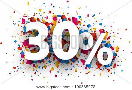 30% sale sign with colour confetti. Vector paper illustration.