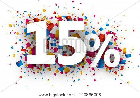 15% sale sign with colour confetti. Vector paper illustration.