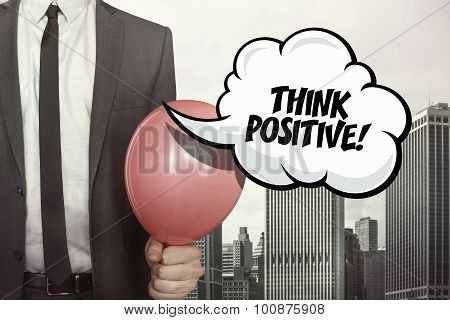 Think positive text on speech bubble
