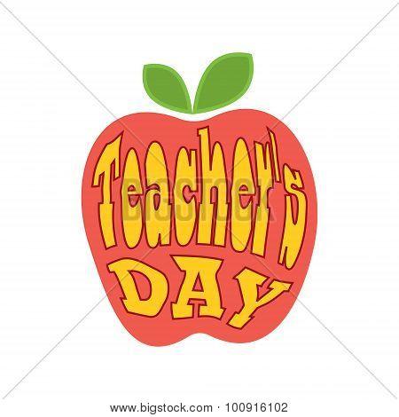 Teacher's Day. Lettering. The Inscription In The Apple.