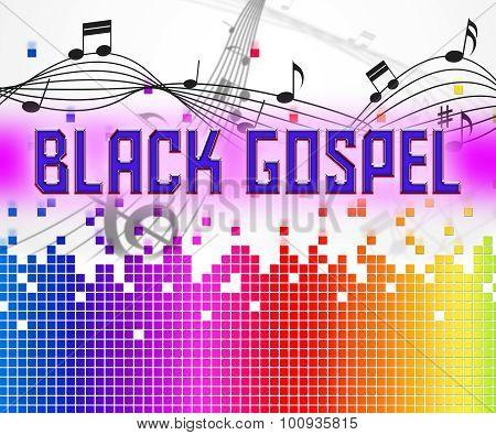 Black Gospel Shows Sound Track And Audio
