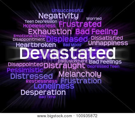 Devastated Word Indicates Stunned Traumatize And Overcome