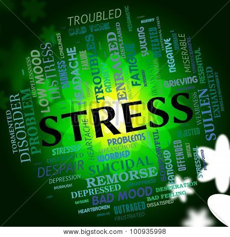 Stress Word Shows Stressed Wordcloud And Pressures