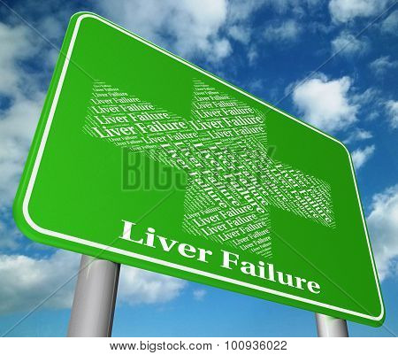Liver Failure Shows Lack Of Success And Affliction