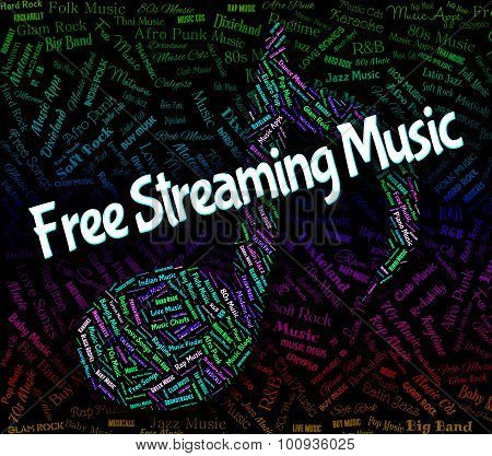 Free Streaming Music Means No Cost And Acoustic