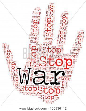 Stop War Represents Military Action And Bloodshed