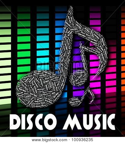 Disco Music Indicates Sound Track And Acoustic