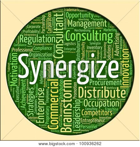 Synergize Word Shows Working Together And Collaborate