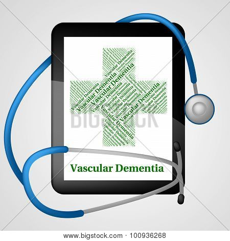 Vascular Dementia Indicates Neurocognitive Disorder And Vci