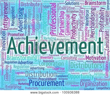 Achievement Word Means Attainment Achieving And Wordclouds