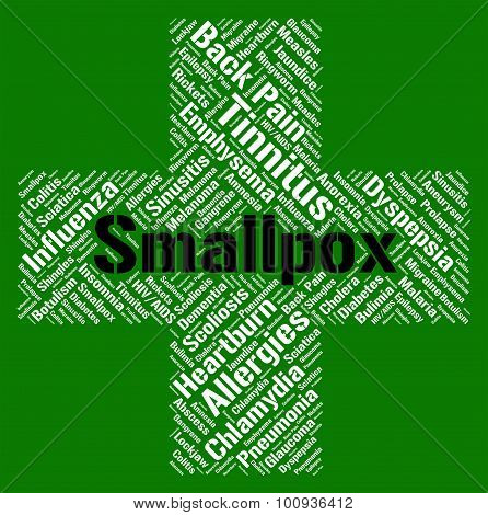 Smallpox Word Shows Ill Health And Ailment