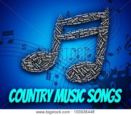 Country Music Songs Indicates Sound Track And Country-and-western
