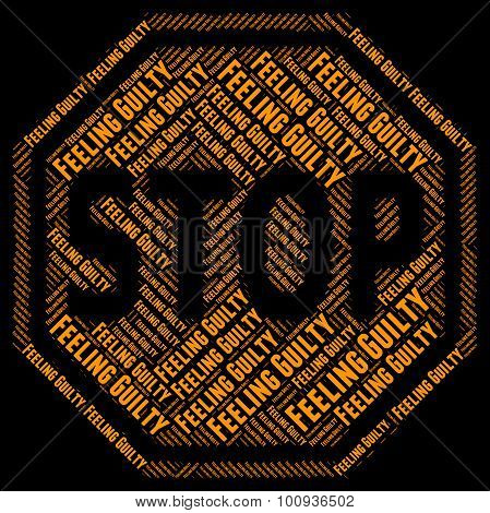 Stop Feeling Guilty Means Warning Sign And Control