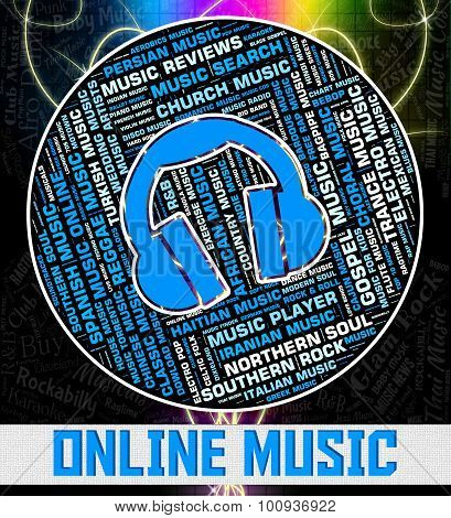 Online Music Represents World Wide Web And Acoustic