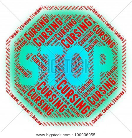 Stop Cursing Means Warning Sign And Control