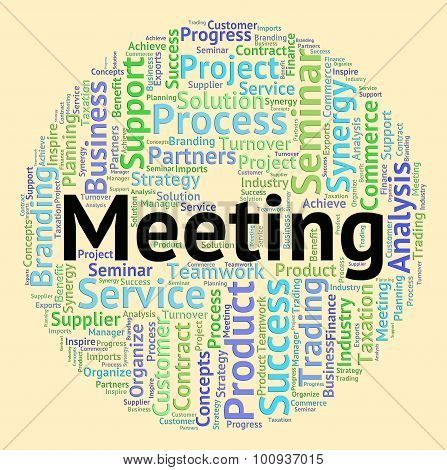 Meeting Word Shows Get Together And Conclave
