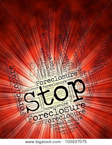 Stop Foreclosure Represents Warning Sign And Danger