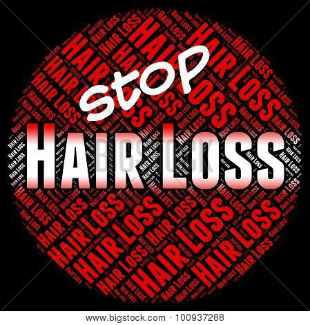 Stop Hair Loss Means Stopped Danger And No