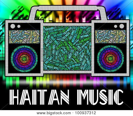 Haitian Music Indicates Sound Track And Acoustic
