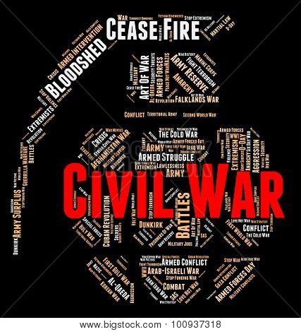Civil War Means Military Action And Authority