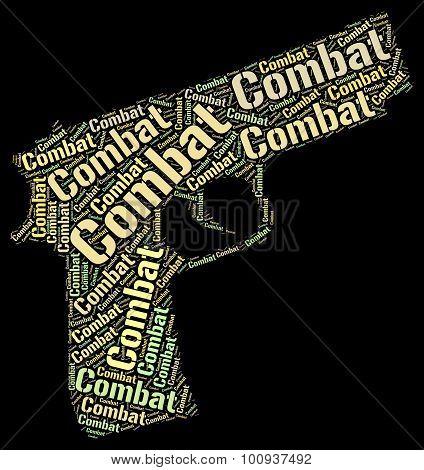 Combat Word Represents Inhibit Impede And War