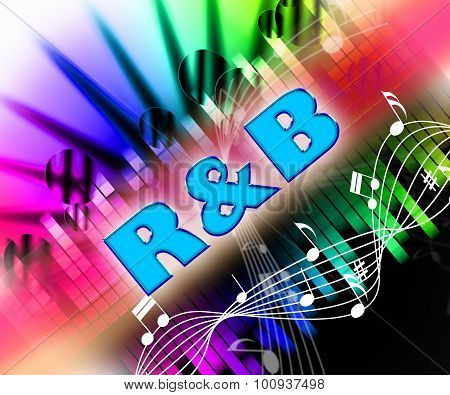Rhythm And Blues Shows Sound Track And Acoustic