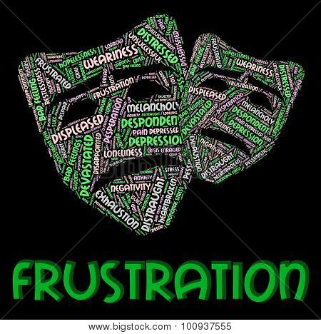 Frustration Word Means Frustrating Vexed And Angered